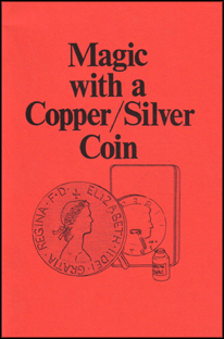 Magic with a Copper/Silver Coin