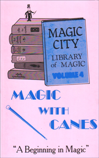 Magic With Canes Book