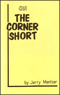 On the Corner Short