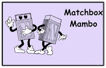 Matchbox Mambo